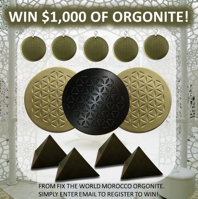 win-1000-of-orgonite-from-fix-the-world-morocco ENTER TO WIN $1,000 OF ORGONITE!