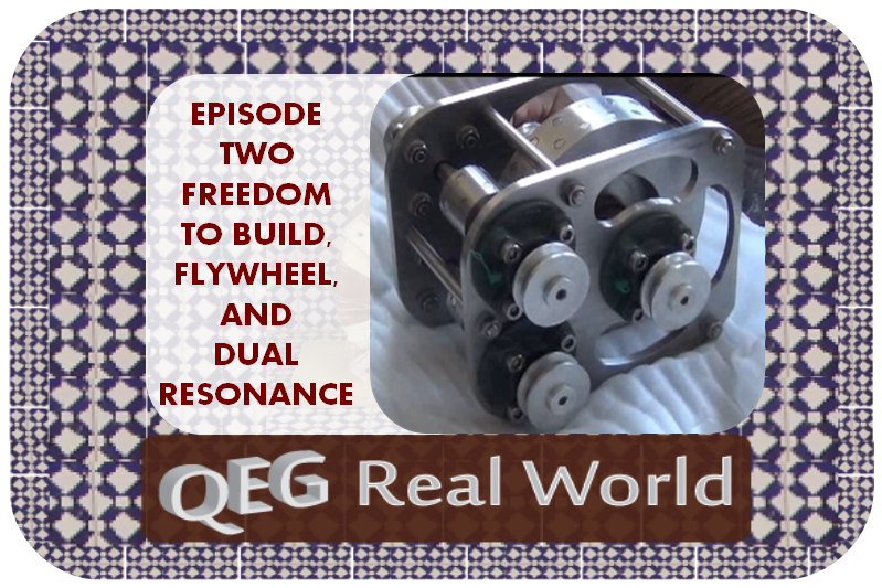 qeg-real-world-episode-two-frredom-to-build-flywheel-dual-resonance