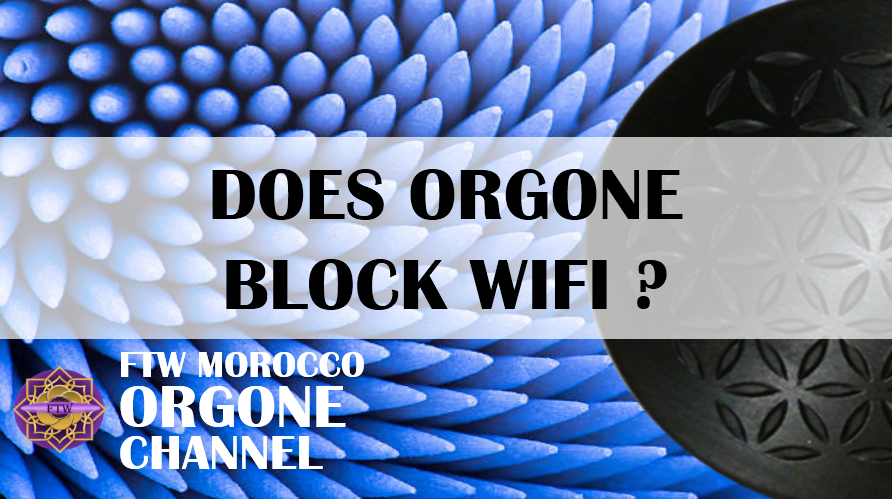Does Orgonite Block Wifi Signals?